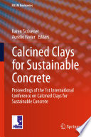 Calcined Clays for Sustainable Concrete