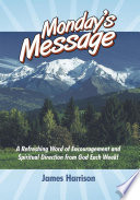 Monday's Message : the most popular messages sent out by author...