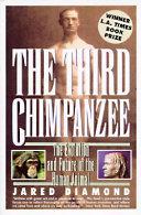 The Third Chimpanzee : human genes that distinguish us from...