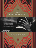 The Rug Merchant Mullins?s debut novel is one of the most touchingly