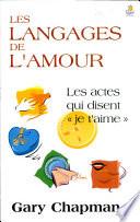 Les Langages De L'amour : cultures, nous devons apprendre leur langue....