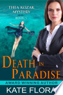 Death in Paradise  The Thea Kozak Mystery Series  Book 5