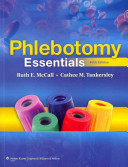 Phlebotomy Essentials   Workbook   Phlebotomy Exam Review   Stedman s Medical Dictionary for the Health Professions and Nursing