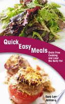 Quick Easy Meals  Grain Free Cooking and Lose the Belly Fat