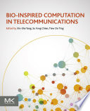 Bio Inspired Computation in Telecommunications