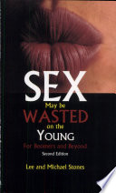 Sex May Be Wasted on the Young