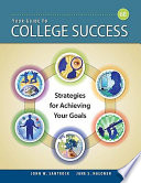 Your Guide to College Success  Strategies for Achieving Your Goals