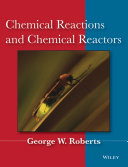 Chemical Reactions and Chemical Reactors