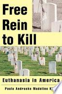 Free Rein to Kill