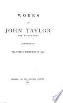 Works of John Taylor