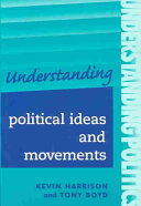 Understanding Political Ideas and Movements