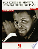 Oscar Peterson Jazz Exercises Minuets Etudes Pieces For Piano Music Instruction