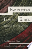 Explorations in Feminist Ethics