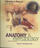 Laboratory Manual to Accompany Seeley s Anatomy and Physiology