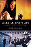 Ebook Rising Sun, Divided Land Epub Kate E. Taylor-Jones Apps Read Mobile