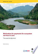 Motivation For Payments For Ecosystem Services In Laos