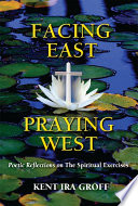 Ebook Facing East, Praying West Epub Kent Ira Groff Apps Read Mobile