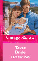 Texas Bride (Mills & Boon Vintage Cherish) : to see after his accident was a...