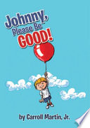 Johnny  Please Be Good