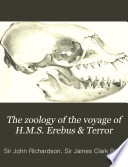 The Zoology of the Voyage of H M S  Erebus   Terror