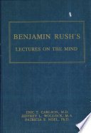Benjamin Rush S Lectures On The Mind
