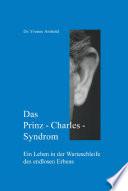 Das Prinz-Charles-Syndrom