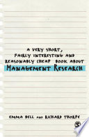 A Very Short  Fairly Interesting and Reasonably Cheap Book about Management Research