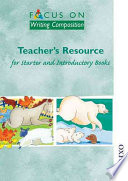 Focus on Writing Composition - Teacher's Resource for Starter and Introductory Books