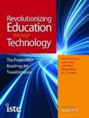 Revolutionizing Education Through Technology