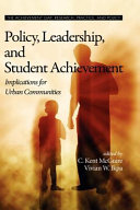 Policy, Leadership, and Student Achievement