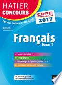 Hatier Concours CRPE 2017   Fran  ais Tome 1   Epreuve   crite d admissibilit