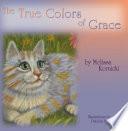 The True Colors of Grace
