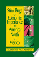 Stink Bugs Of Economic Importance In America North Of Mexico : the biology, life history, and damage potential...