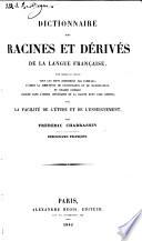 Dictionnaire des racines et dérivés de la langue française