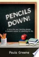 Pencils Down