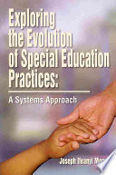 Exploring the Evolution of Special Education Practices  A Systems Approach