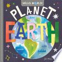Hello  World  Planet Earth Book PDF
