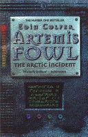 Artemis Fowl: Arctic Incident, The (new cover) by Eoin Colfer