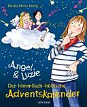 Angel & Luzie. Der himmlisch-höllische Adventskalender