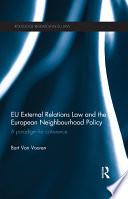 EU External Relations Law and the European Neighbourhood Policy