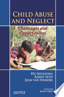 Child Abuse and Neglect  Challenges and Opportunities