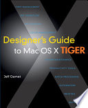 Designer s Guide to Mac OS X Tiger