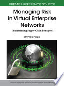 Managing Risk in Virtual Enterprise Networks  Implementing Supply Chain Principles