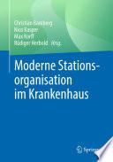 Moderne Stationsorganisation im Krankenhaus