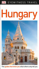 Eyewitness Travel Guide Hungary