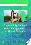 Improved Agricultural Water Management for Africa   s Drylands