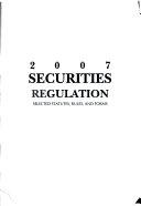 Securities Regulation 2007 Stat Supplement