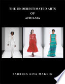 The Underestimated Arts of Afriasia Book PDF