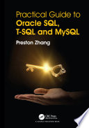 Practical Guide For Oracle Sql T Sql And Mysql
