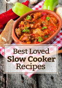 Best Loved Slow Cooker Recipes Blank Recipe Book To Write In Cookbook Organizer